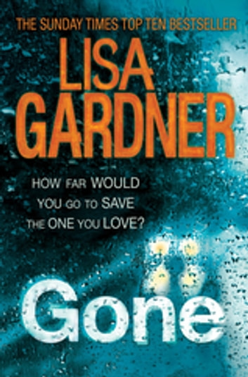 Gone (FBI Profiler 5) ebook by Lisa Gardner