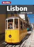 Berlitz: Lisbon Pocket Guide ebook by Berlitz