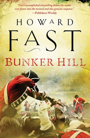 Bunker Hill ebook by Howard Fast