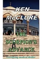 The Scorpion's Advance ebook by Ken McClure