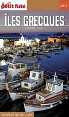 ÎLES GRECQUES 2017 Petit Futé ebook by Dominique Auzias, Jean-Paul Labourdette
