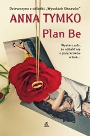 Plan Be ebook by Anna Tymko