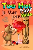 Too Hot Four Hula ebook by Jill Marie Landis