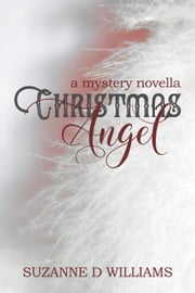 Christmas Angel ebook by Suzanne D. Williams