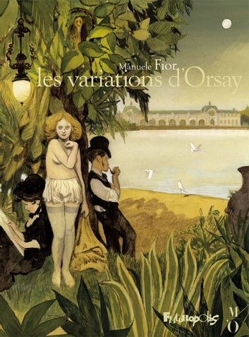 Les variations d'Orsay ebook by Manuele Fior