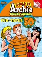 World of Archie Comics Double Digest #50 ebook by Achie Superstars