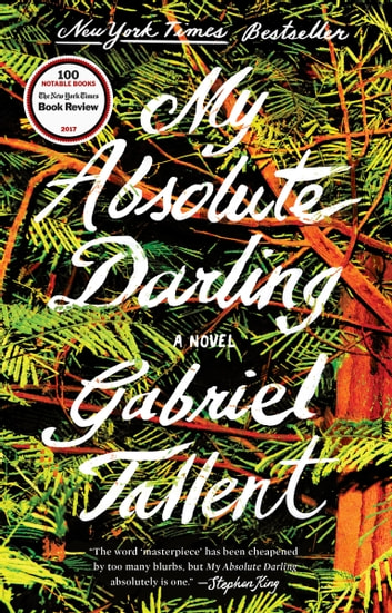 My Absolute Darling - A Novel 電子書 by Gabriel Tallent