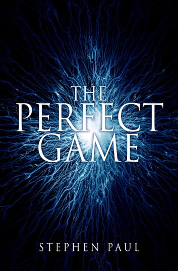 The Perfect Game ebook by Stephen Paul