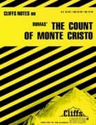 CliffsNotes on Dumas' The Count of Monte Cristo ebook by James L Roberts