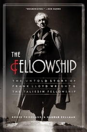 The Fellowship ebook by Roger Friedland,Harold Zellman