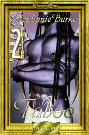2nd Edition: Taboo ebook by Stephanie Burke