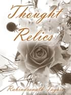 Thought Relics ebook by Rabindranath Tagore