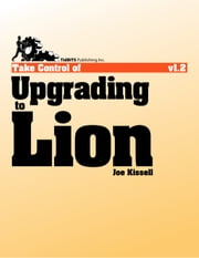 Take Control of Upgrading to Lion ebook by Joe Kissell