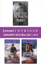 Harlequin Intrigue January 2019 - Box Set 1 of 2 - An Anthology ebook by Delores Fossen, Rachel Lee, Robin Perini