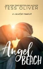 Angel Beach eBook by Tess Oliver