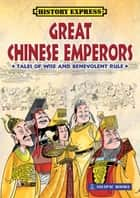 Great Chinese Emperors ebook by Tian Hengyu