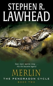 Merlin - Book Two of the Pendragon Cycle ebook by Stephen R Lawhead