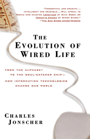 The Evolution of Wired Life eBook by Charles Jonscher ...