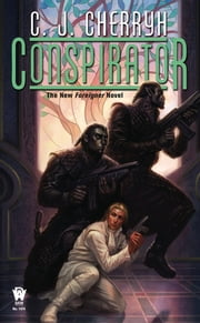 Conspirator ebook by C. J. Cherryh