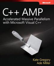 C++ AMP ebook by Miller, Ade