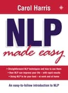 NLP Made Easy ebook by Carol Harris