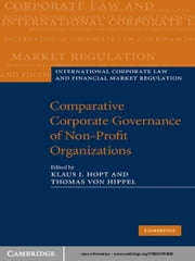 Comparative Corporate Governance of Non-Profit Organizations ebook by Klaus J. Hopt,Thomas Von Hippel