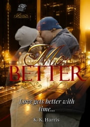 Mo' Better ebook by K. K. Harris