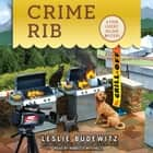 Crime Rib audiobook by Leslie Budewitz