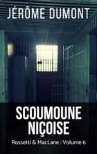 Scoumoune niçoise eBook by Jerome Dumont
