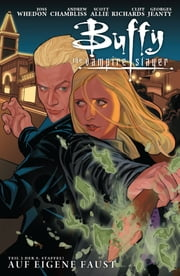 Buffy The Vampire Slayer, Staffel 9, Band 2 - Auf eigene Faust ebook by Andrew Chambliss,Joss Whedon,Georges Jeanty