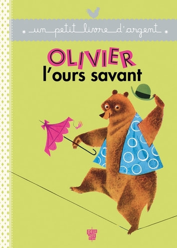 Olivier l'Ours savant ebook by Collectif
