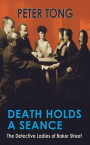 Death Holds a Seance ebook by Peter Tong