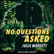 No Questions Asked audiobook by Julie Moffett
