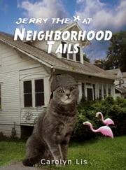 Neighborhood Tails ebook by Carolyn Lis