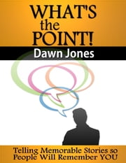 What's the Point ebook by Dawn Jones