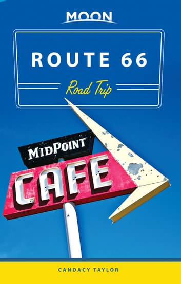 Moon Route 66 Road Trip ebook by Candacy Taylor