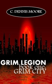 Grim City ebook by C. Dennis Moore