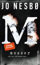 Messer - Ein Fall für Harry Hole ebook by Jo Nesbø, Günther Frauenlob