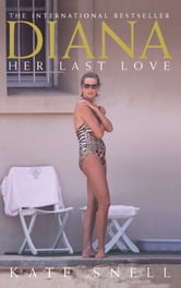 Diana: Her Last Love ebook by Kate Snell
