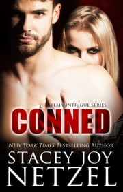 CONNED ebook by Stacey Joy Netzel