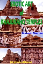 Erotic Art of Khajuraho Temples ebook by Mahesh Dutt Sharma