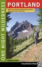 One Night Wilderness: Portland ebook by Douglas Lorain
