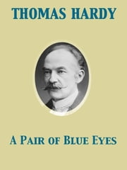 A Pair of Blue Eyes ebook by Thomas Hardy