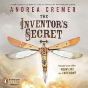 The Inventor's Secret audiobook by Andrea Cremer