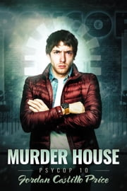 Murder House - PsyCop, #10 ebook by Jordan Castillo Price