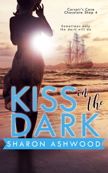 Kiss in the Dark ebook by Sharon Ashwood