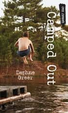 Camped Out ebook by Daphne Greer