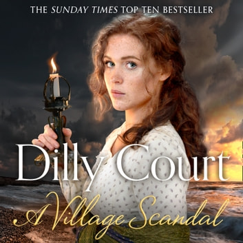 A Village Scandal (The Village Secrets, Book 2) audiobook by Dilly Court