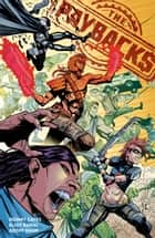 The Paybacks Collection ebook by Donny Cates, Eliot Rahal, Geoff Shaw