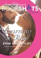 Learning to Ride ebook by Erin Knightley,James Patterson